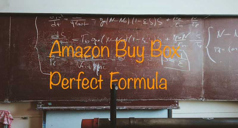 Amazon Buy Box Perfect Formula
